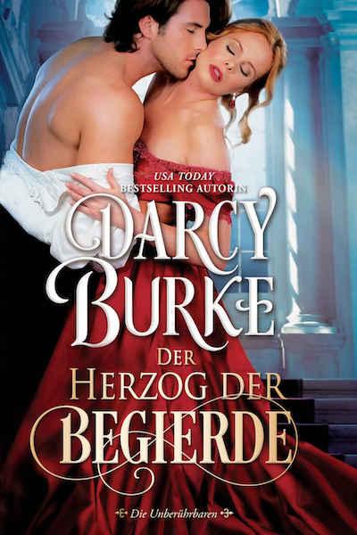 Book cover for Der Herzog der Begierde (Darcy Burke)